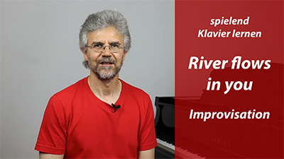 klavier lernen – River Flows – Improvisation